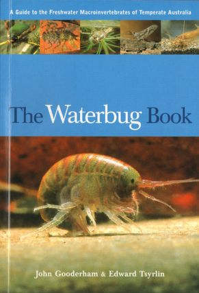 The waterbug book: a guide to freshwater macroinvertebrates of temperate Australia