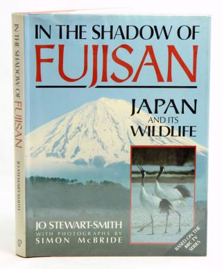 In the shadow of Fujisan: Japan and its wildlife. Jo Stewart-Smith