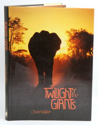 Twilight of the giants. Clive Walker