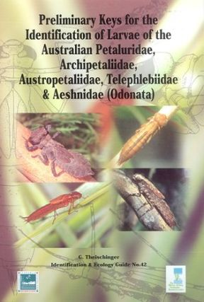Preliminary keys for the identification of larvae of the Australian Petaluridae, Archipetaliidae,...