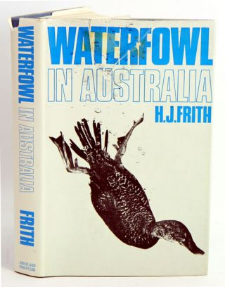 Waterfowl in Australia. H. J. Frith