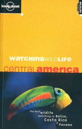 Watching wildlife Central America. Luke Hunter, David Andrew