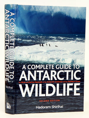 A complete guide to Antarctic wildlife: the birds and marine mammals of the Antarctic continent...