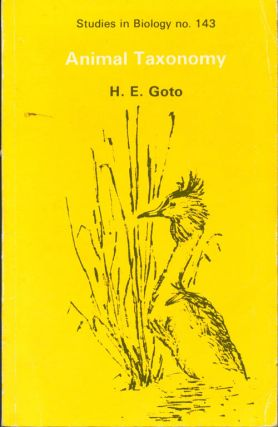 Animal Taxonomy. H. E. Goto