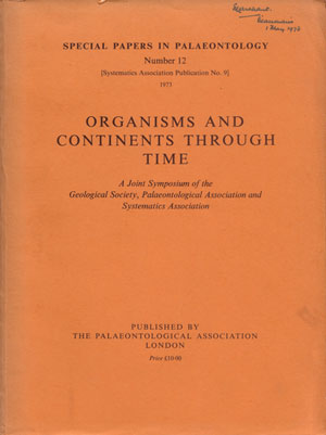 Organisms and continents through times. N. F. Hughes