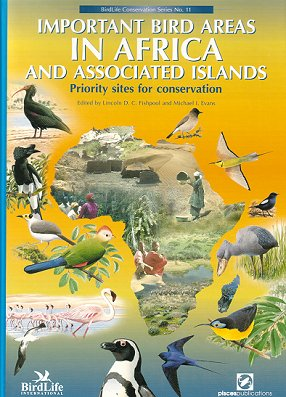 Important bird areas in Africa and associated islands: priority sites for conservation. Lincoln...