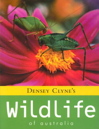 Densey Clyne's wildlife of Australia
