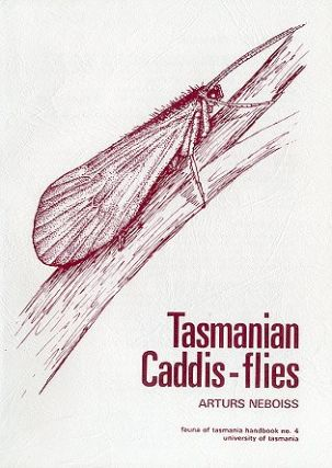 Tasmanian Caddis-flies. Arturs Neboiss