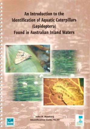 An introduction to the identification of aquatic caterpillars (Lepidoptera) found in Australian...