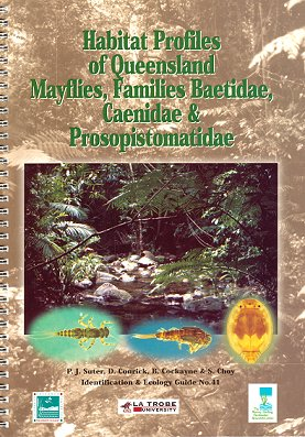 Habitat profiles of Queensland mayflies, families Baetidae, Caenidae and Prosopistomatidae.