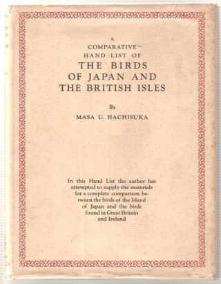 A comparative hand list of the birds of Japan and the British Isles. Masa U. Hachisuka