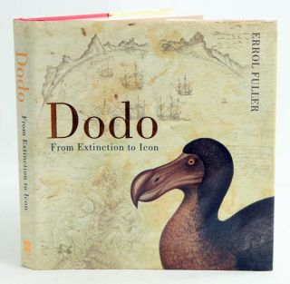Dodo: from extinction to icon. Errol Fuller