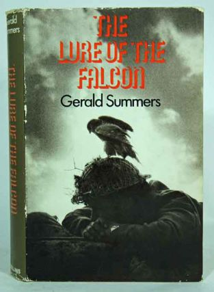 The lure of the falcon. Gerald Summers