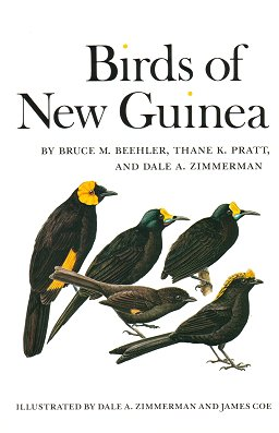 Birds of New Guinea. Bruce M. Beehler
