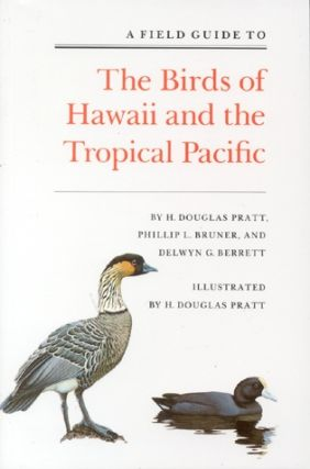 A field guide to the birds of Hawaii and the tropical Pacific. H. Douglas Pratt