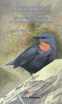 Annotated checklist of the Birds of Argentina. Juan Mazar Barnett, Mark Pearman.