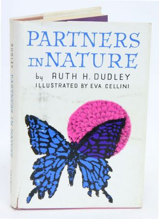 Partners in nature. Ruth H. Dudley