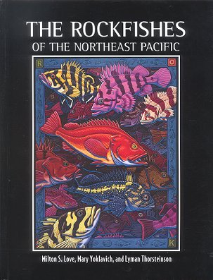The rockfishes of the Northeast Pacific. Milton S. Love.