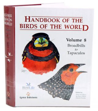 Handbook of the birds of the world [HBW], volume eight: broadbills to tapaculos. Josep del Hoyo.