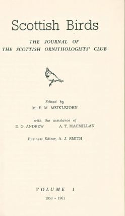 Scottish birds: the journal of the Scottish Ornithologists Club, volumes one to eight.