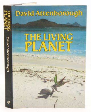 The living planet: a portrait of the earth. David Attenborough.