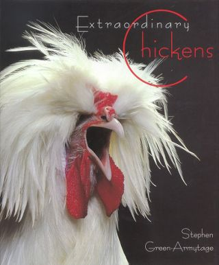Extraordinary Chickens. Stephen Green - Armytage.