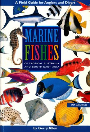 Marine fishes of tropical Australia and south-east Asia. Gerry Allen