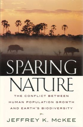 Sparing nature: the conflict between human population growth and Earth's biodiversity. Jeffery K....