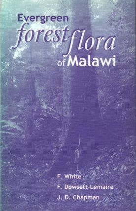 Evergreen forest flora of Malawi. F. White