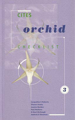 CITES Orchid checklist volume three. J. A. Roberts
