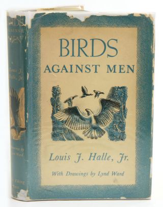 Birds against men. Louis J. Halle