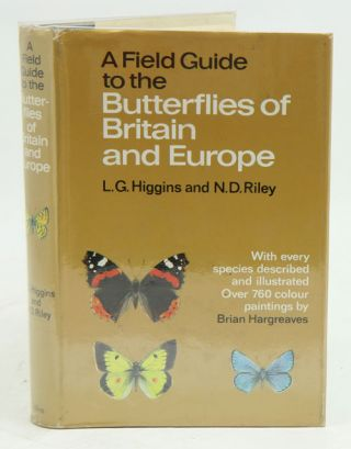 A field guide to the butterflies of Britain and Europe. L. G. Higgins, N. D. Riley