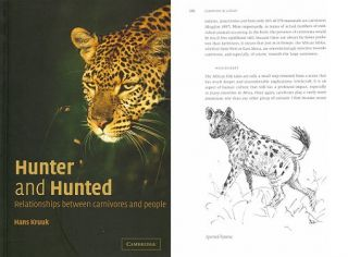 Hunter and hunted: relationships between carnivores and people. Hans Kruuk.