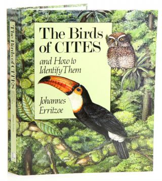 The birds of CITES and how to identify them. Johannes Erritzoe