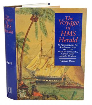 The voyage of HMS Herald to Australia and the South-West Pacific 1852-1861 under the command of...