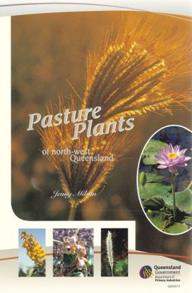 Pasture plants of north-west Queensland. Jenny Milson