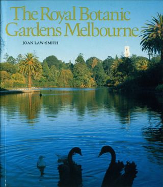 The Royal Botanic Gardens Melbourne. Joan Law-Smith