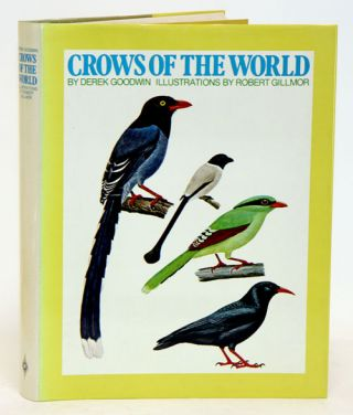 Crows of the world. Derek Goodwin