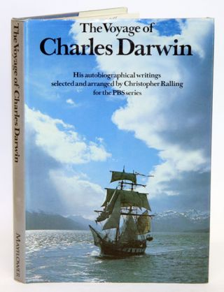 The voyage of Charles Darwin: his autobiographical writings. Christopher Ralling