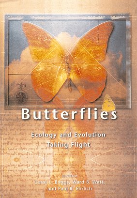 Butterflies: ecology and evolution taking flight. Carol L. Boggs.