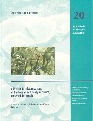 A marine rapid assessment of the Tongean and Banggai Islands, Sulawesi, Indonesia. Sheila A....