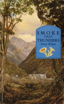 Smoke that thunders. Ernest Wilson.