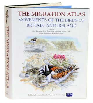 The migration atlas: movements of the birds of Britain and Ireland. Chris Wernham