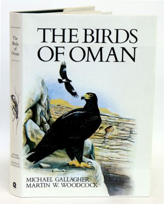 The birds of Oman. Michael Gallagher, Martin W. Woodcock