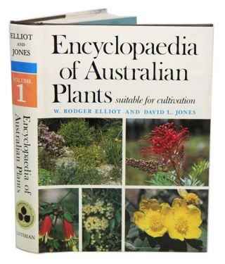 Encyclopaedia of Australian plants suitable for cultivation, volume one. Rodger Elliot, David L. Jones.