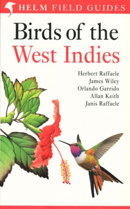 Field guide to the birds of the West Indies. Herbert Raffaele.