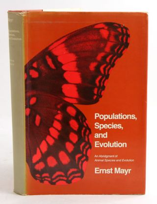 Populations, species and evolution: an abridgement of animal species and evolution. Ernst Mayr