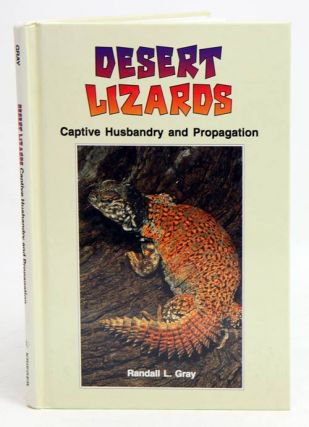 Desert lizards: captive husbandry and propagation