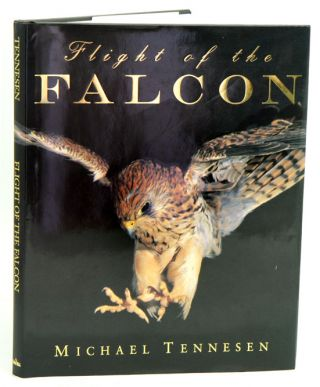 Flight of the Falcon. Michael Tennesen