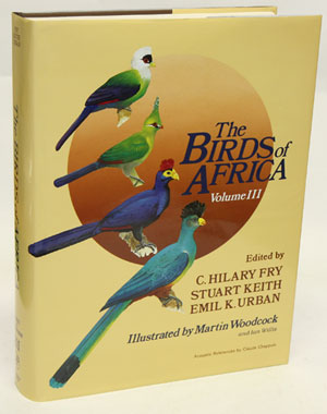 The birds of Africa, volume three: Parrots to woodpeckers. Leslie H. Brown, C. Hilary Fry.